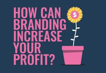 How branding can increase the profit margin of your business